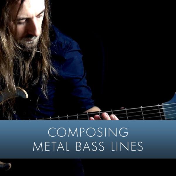 Composing Metal Basslines